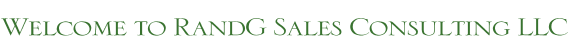 Welcome to RandG Sales Consulting LLC